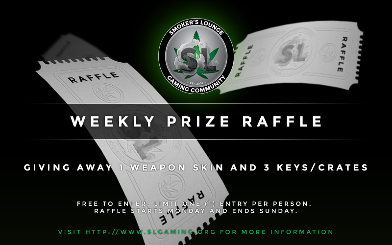 Smoker's Lounge - Weekly Raffle. 9/28/2015