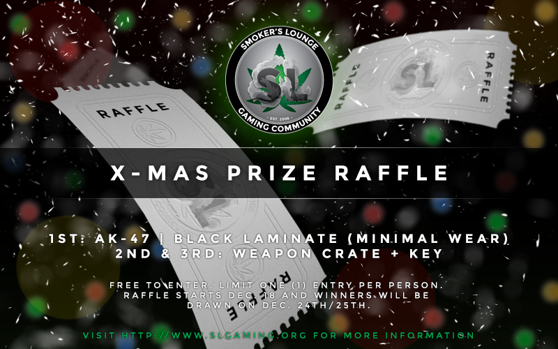 Smoker's Lounge Christmas Raffle